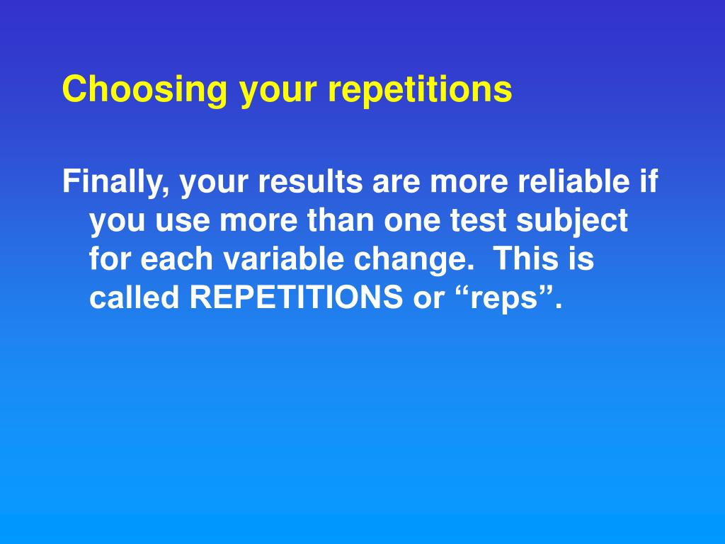 Choosing your repetitions