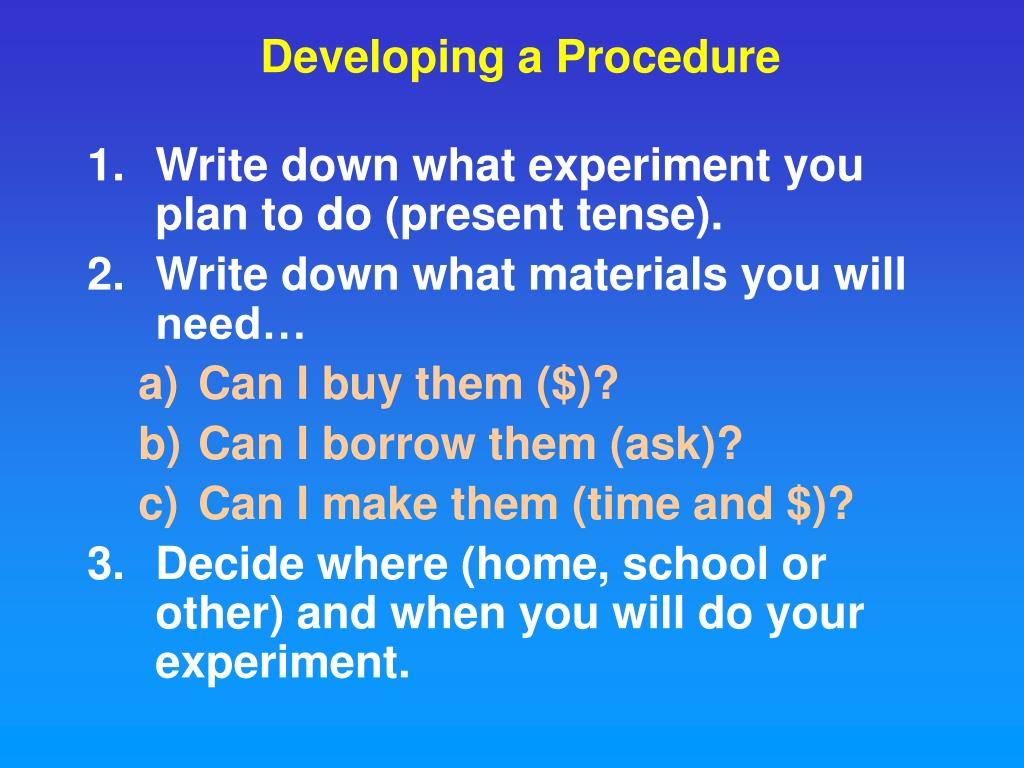 Developing a Procedure