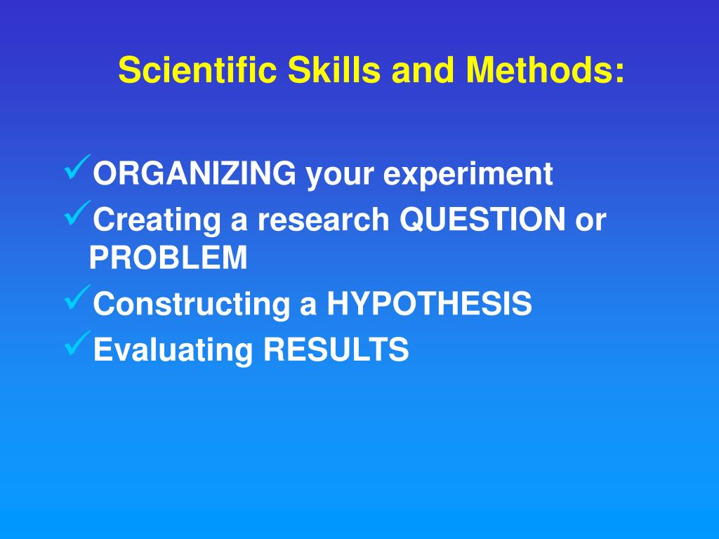 Scientific Skills and Methods: