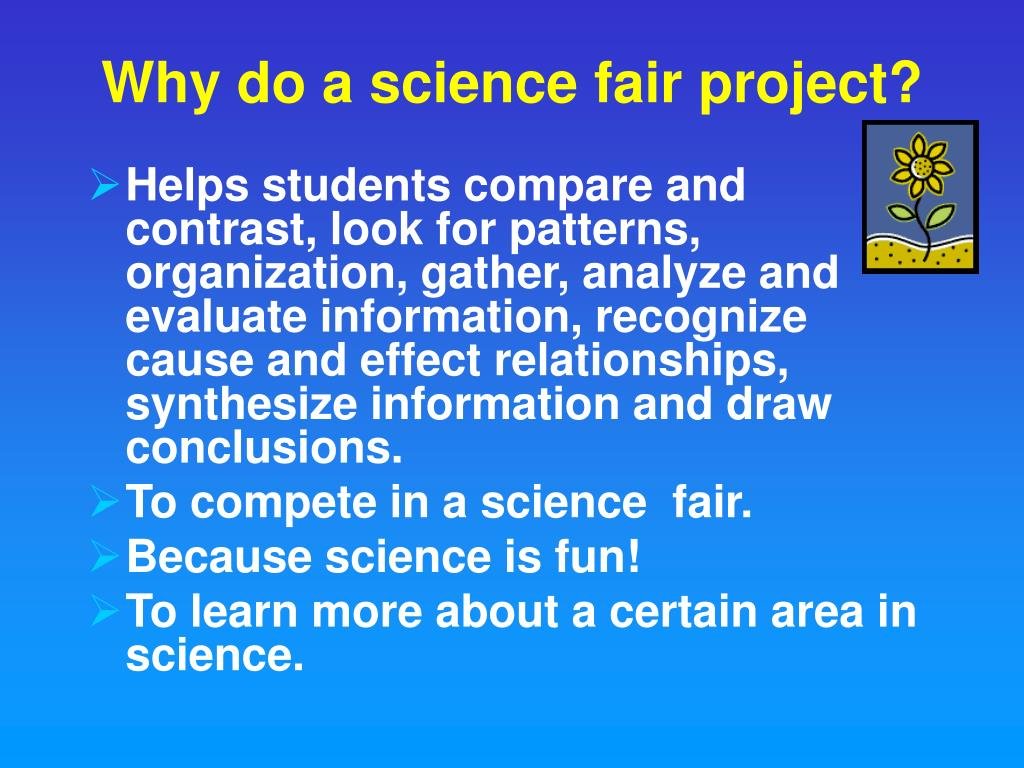 Why do a science fair project?