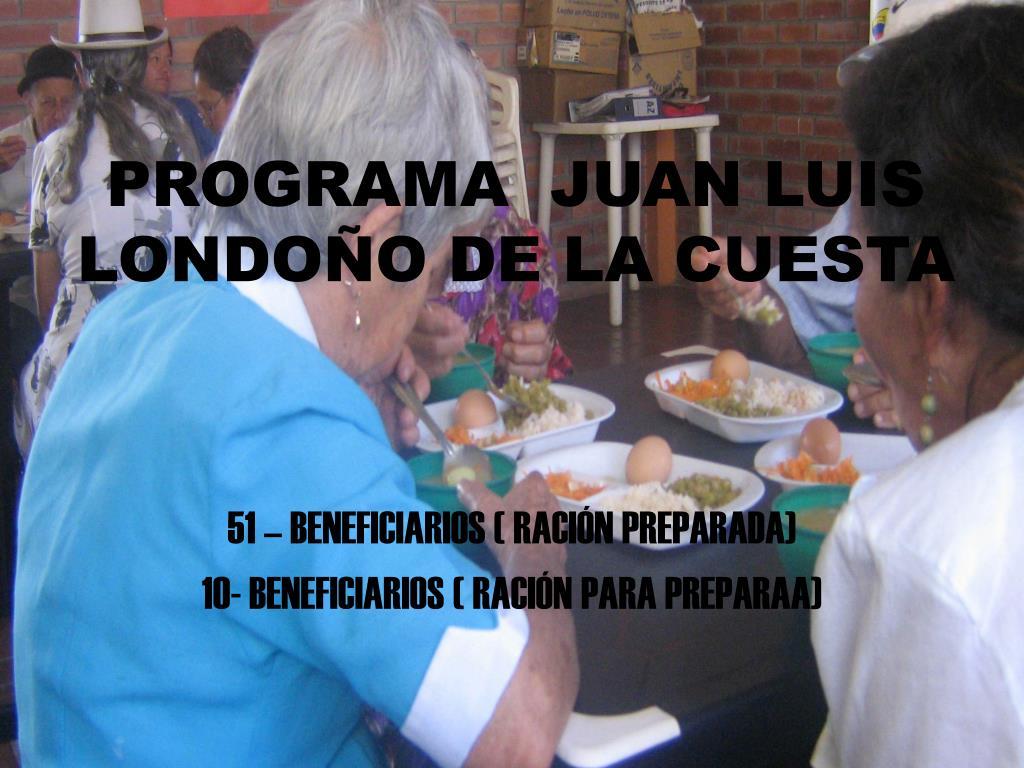 PROGRAMA  JUAN LUIS LONDOÑO DE LA CUESTA