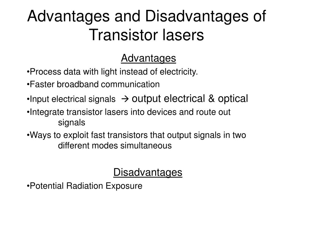Advantages and Disadvantages of Transistor lasers