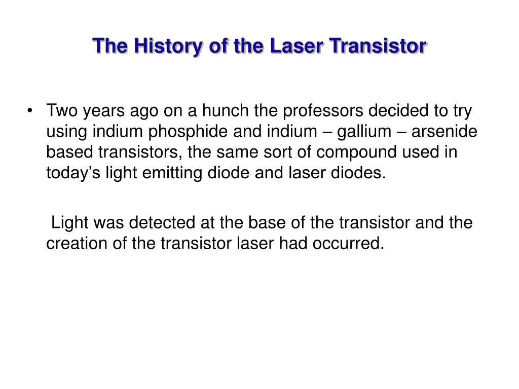 The History of the Laser Transistor