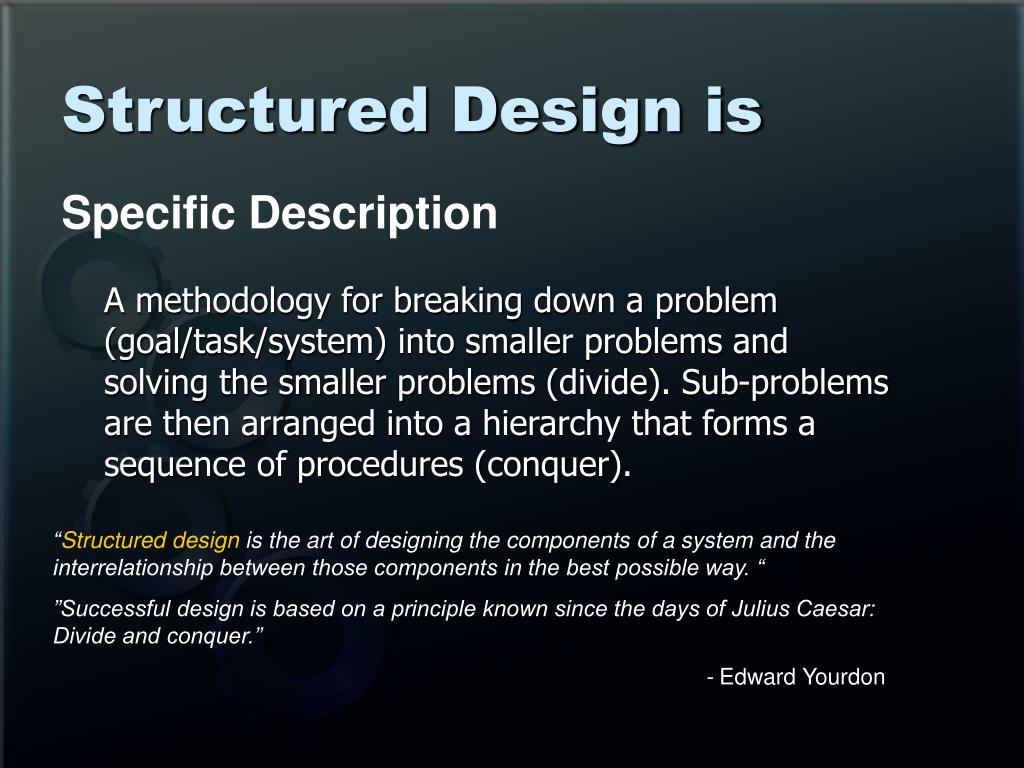 Structured Design is