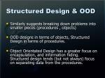 structured design ood