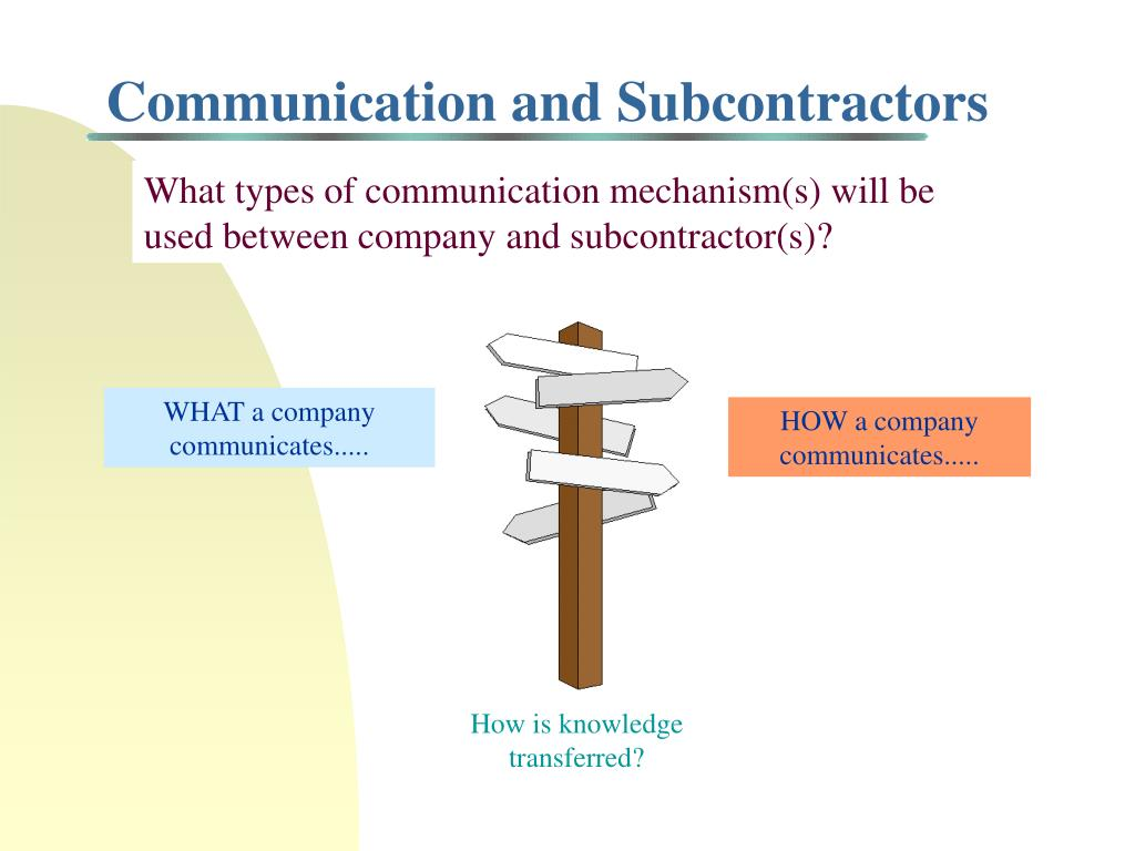 Communication and Subcontractors