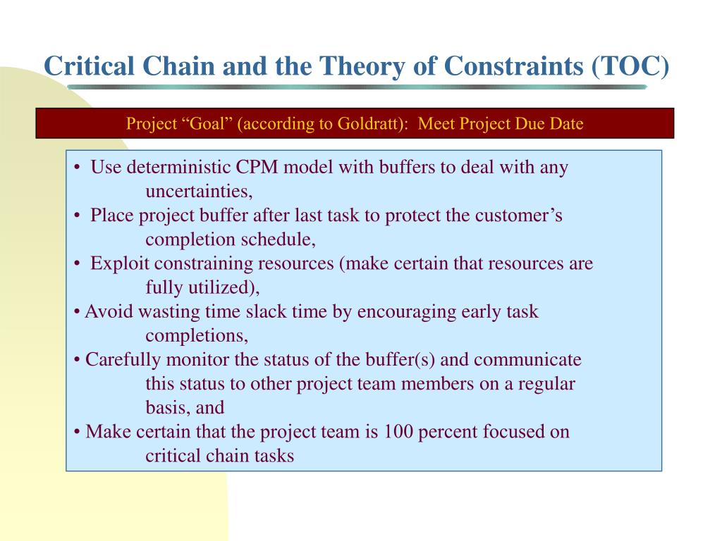 Critical Chain and the Theory of Constraints (TOC)
