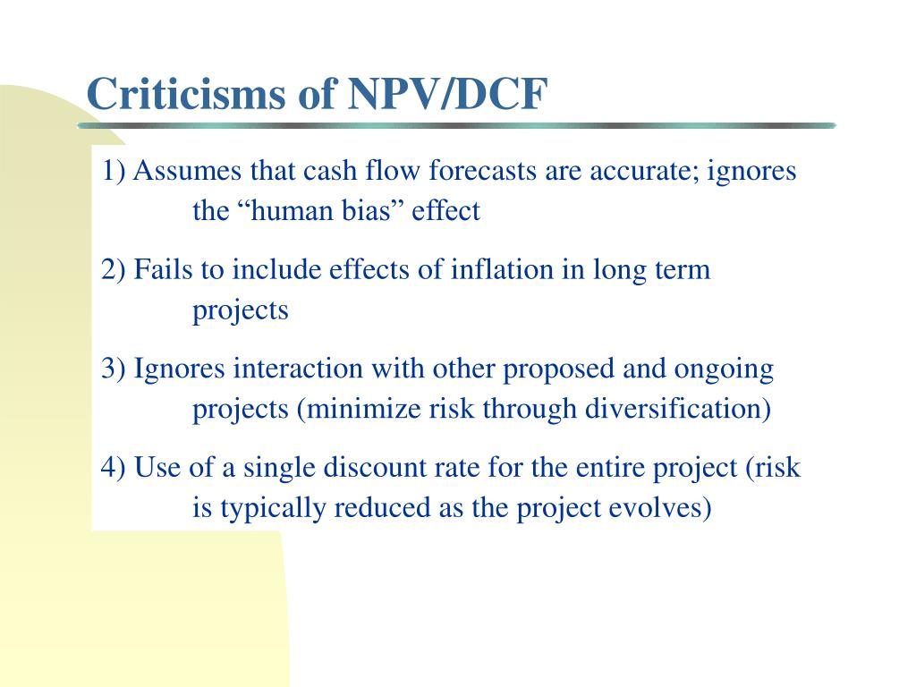 Criticisms of NPV/DCF