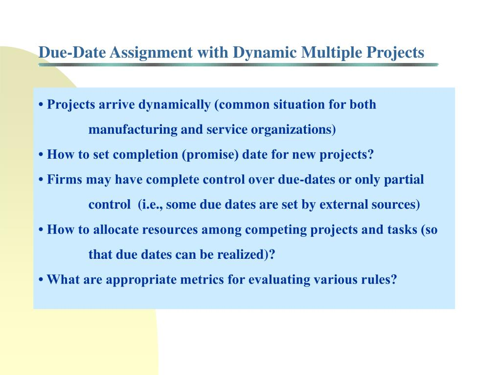 Due-Date Assignment with Dynamic Multiple Projects