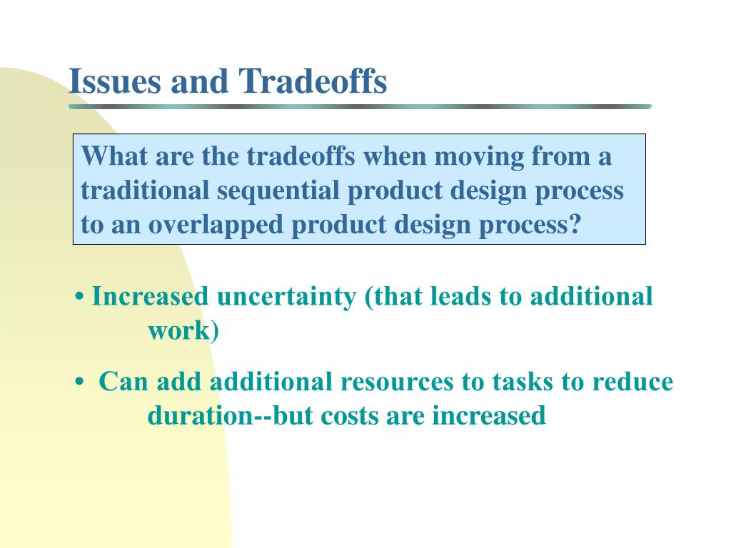 Issues and Tradeoffs