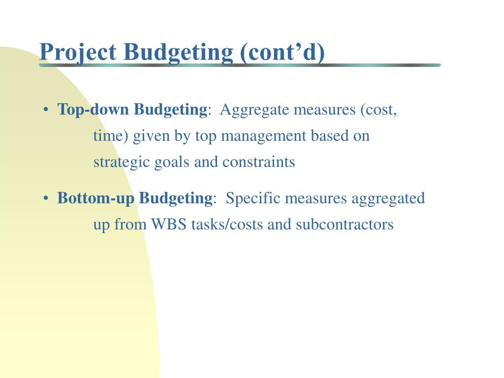 Project Budgeting (cont'd)