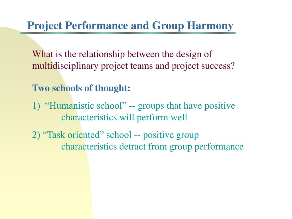 Project Performance and Group Harmony