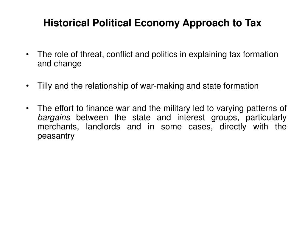 Historical Political Economy Approach to Tax