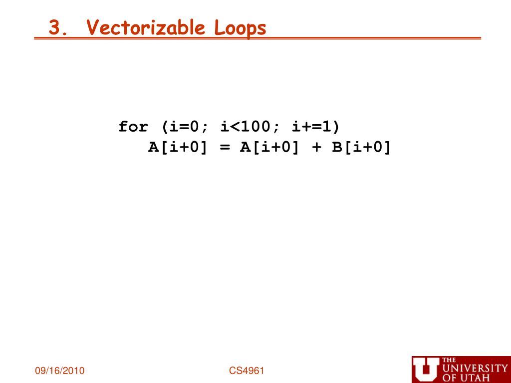 3.  Vectorizable Loops