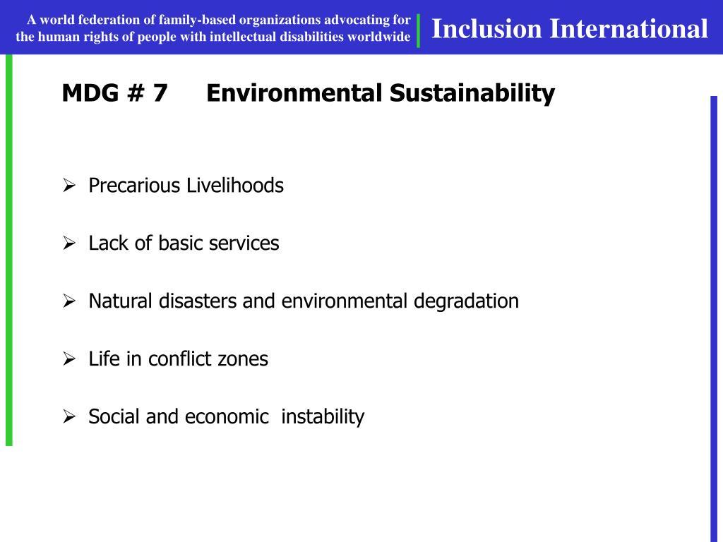 MDG # 7Environmental Sustainability