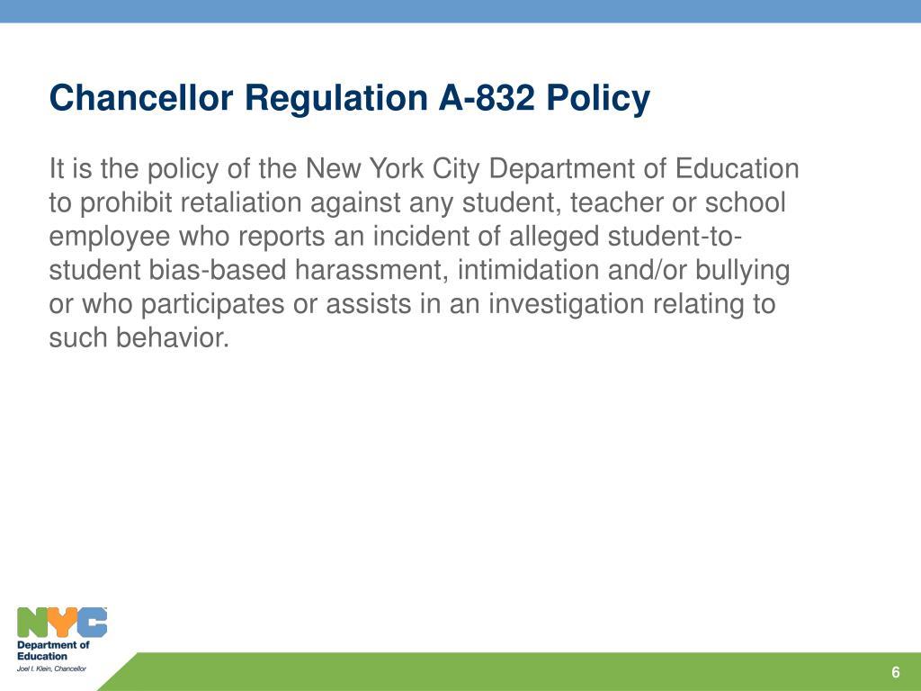 Chancellor Regulation A-832 Policy