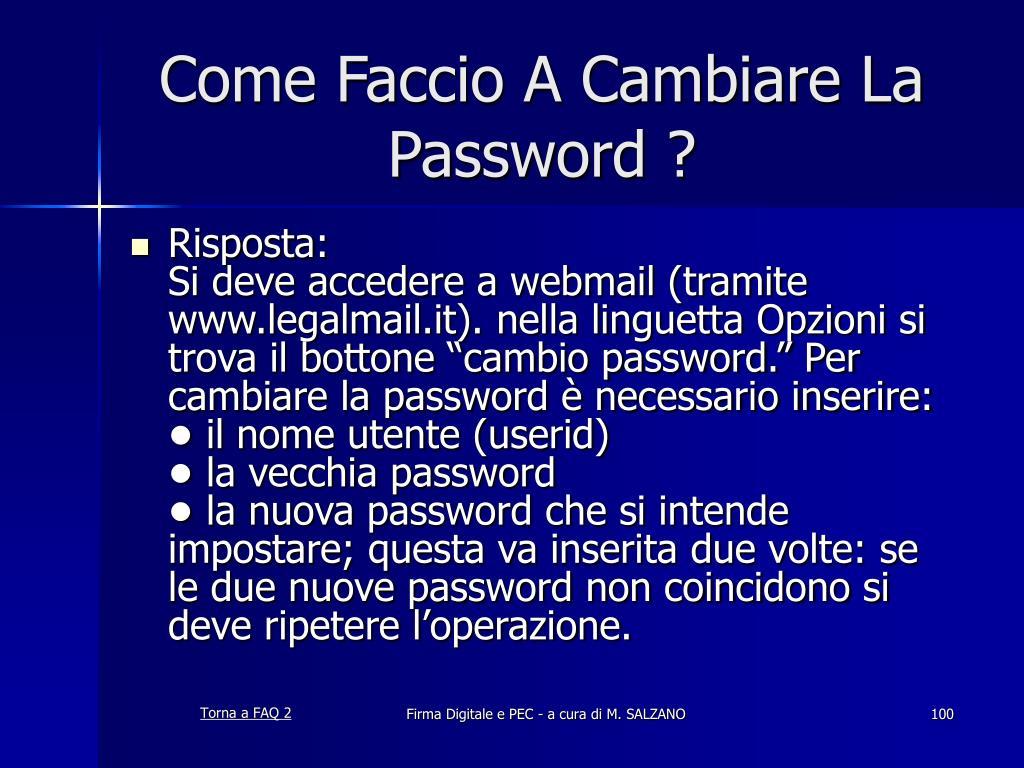 Come Faccio A Cambiare La Password ?
