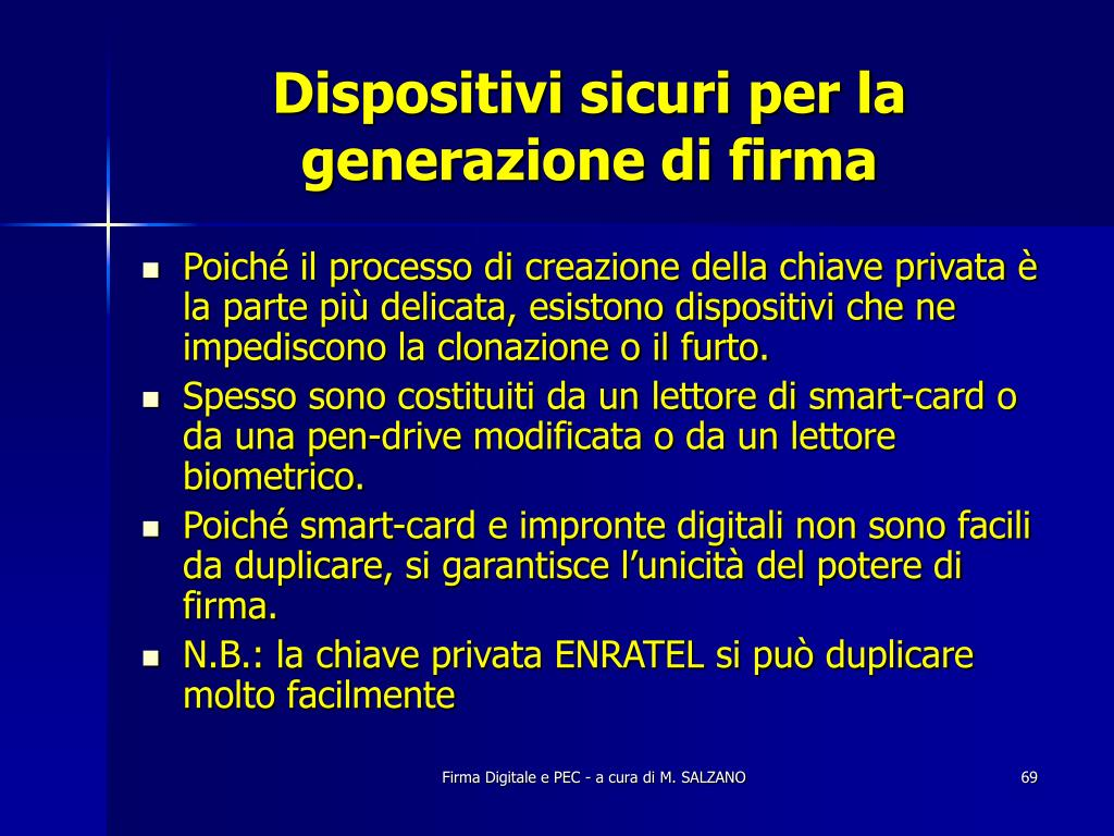 Dispositivi sicuri per la generazione di firma
