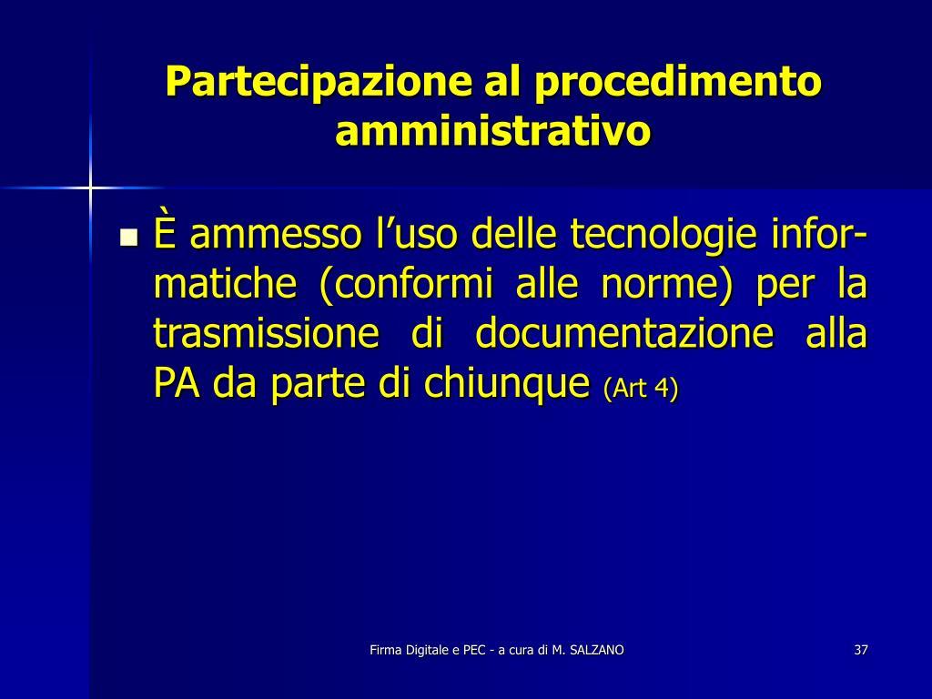 Partecipazione al procedimento amministrativo