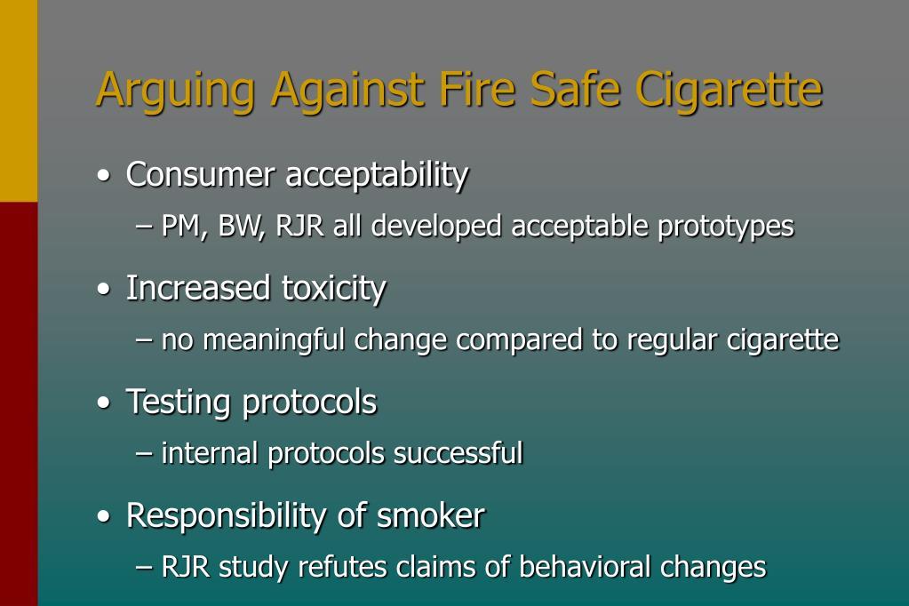 Arguing Against Fire Safe Cigarette