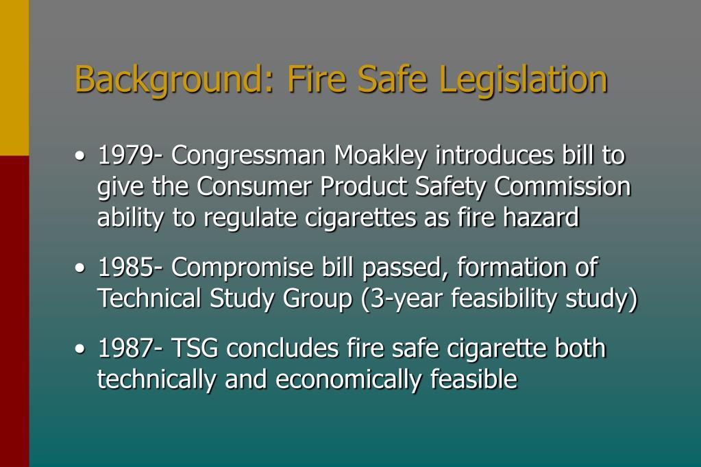 Background: Fire Safe Legislation