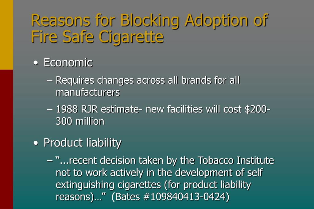 Reasons for Blocking Adoption of Fire Safe Cigarette