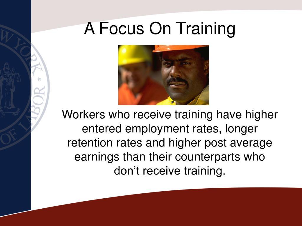 A Focus On Training