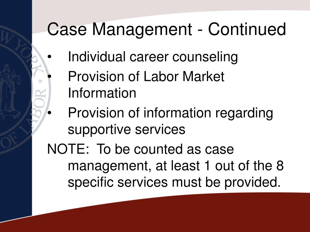 Case Management - Continued