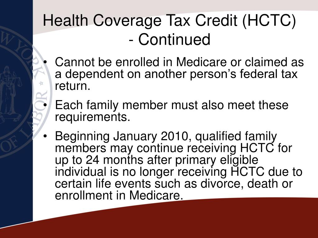 Health Coverage Tax Credit (HCTC) - Continued