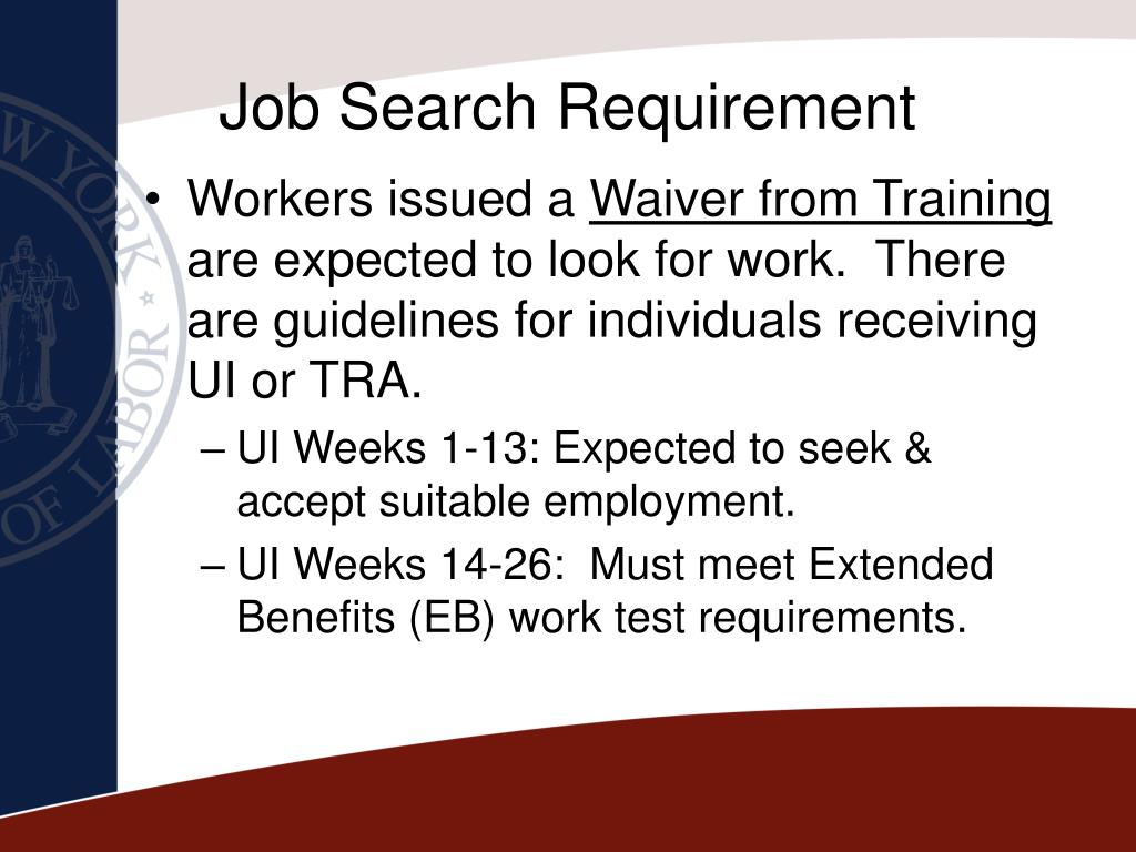 Job Search Requirement