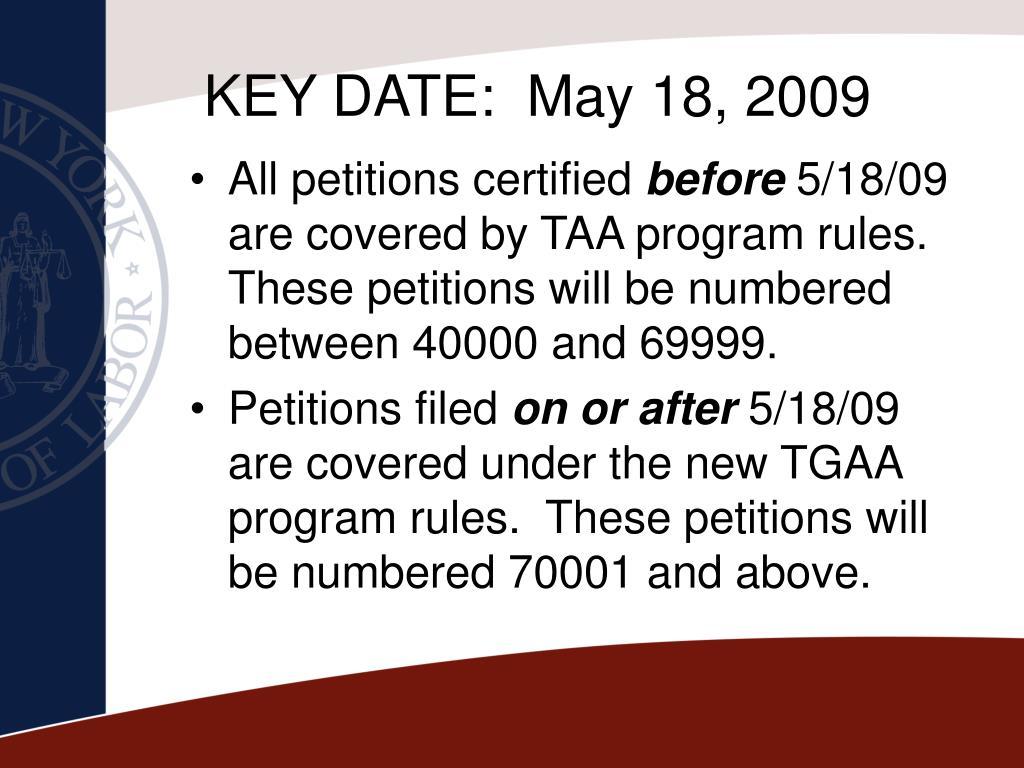 KEY DATE:  May 18, 2009