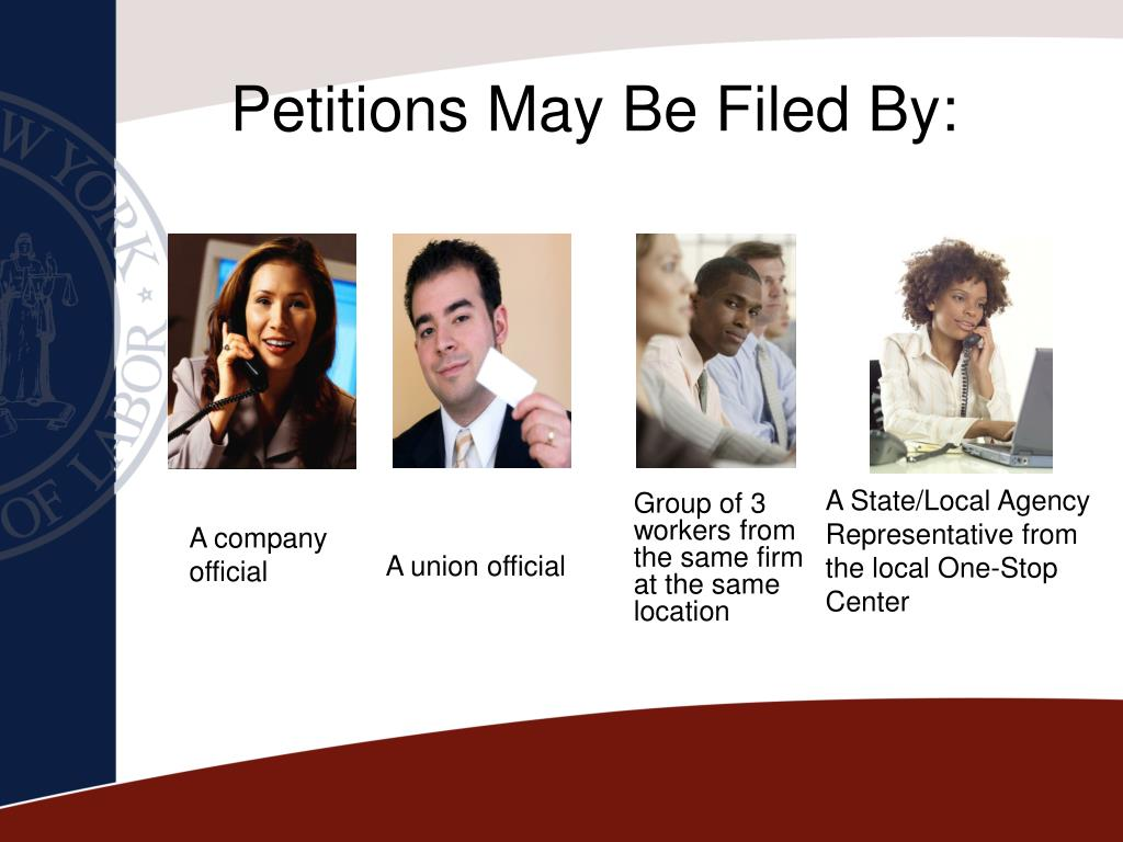 Petitions May Be Filed By: