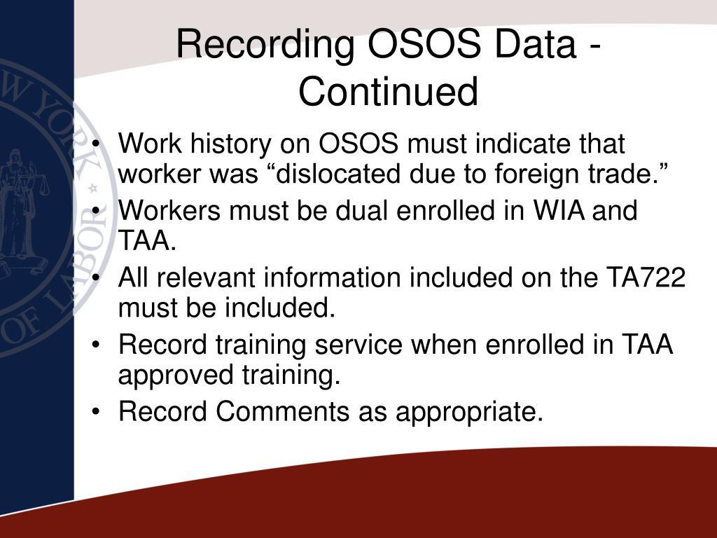 Recording OSOS Data - Continued