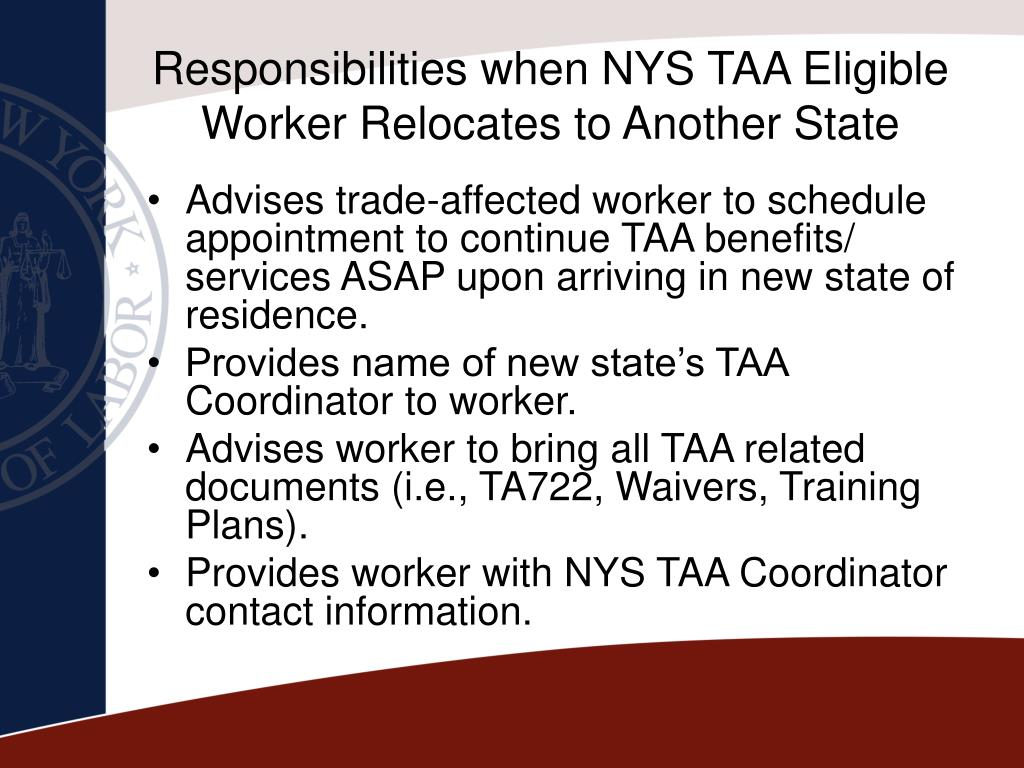 Responsibilities when NYS TAA Eligible Worker Relocates to Another State