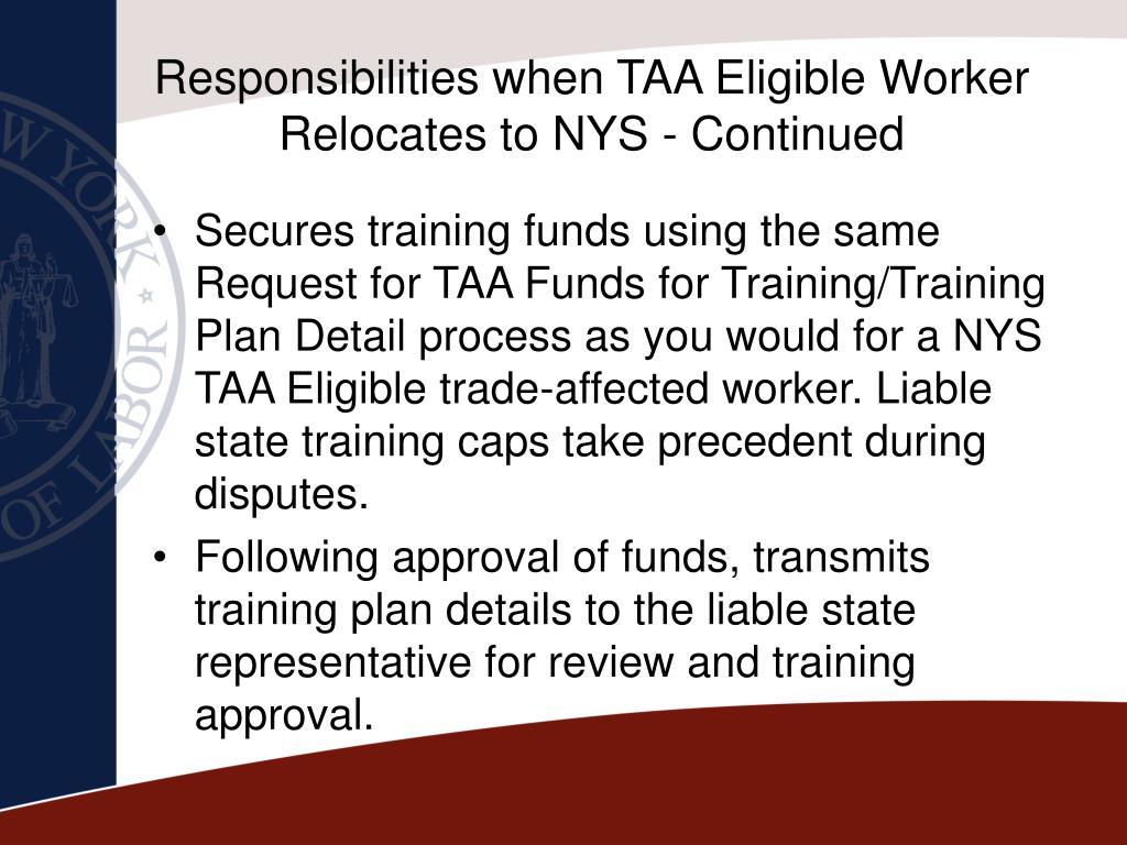 Responsibilities when TAA Eligible Worker