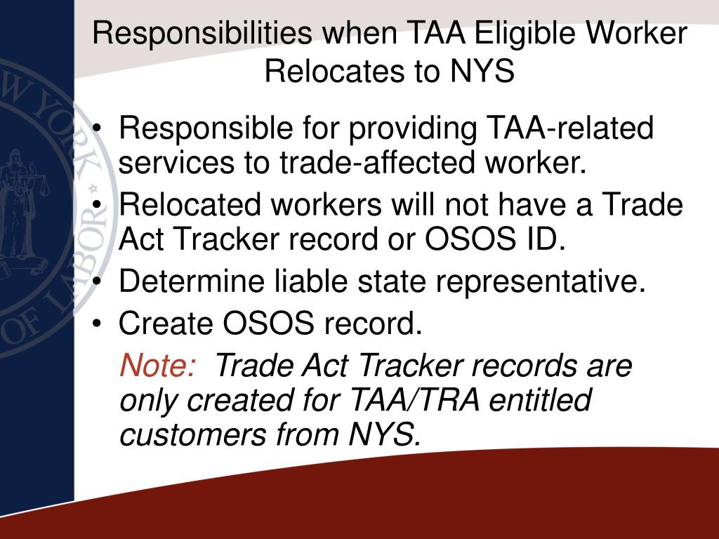 Responsibilities when TAA Eligible Worker Relocates to NYS