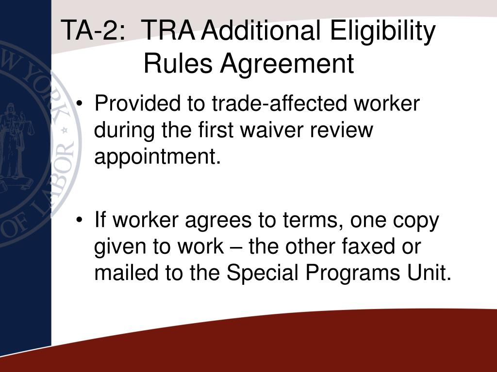 TA-2:  TRA Additional Eligibility Rules Agreement