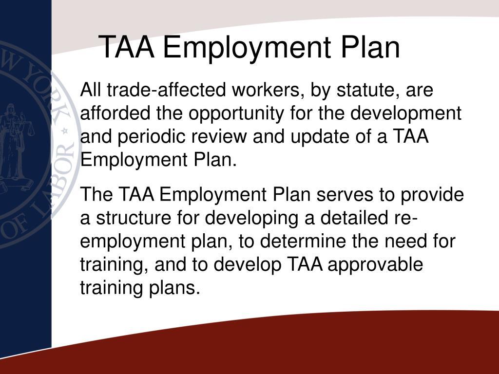 TAA Employment Plan