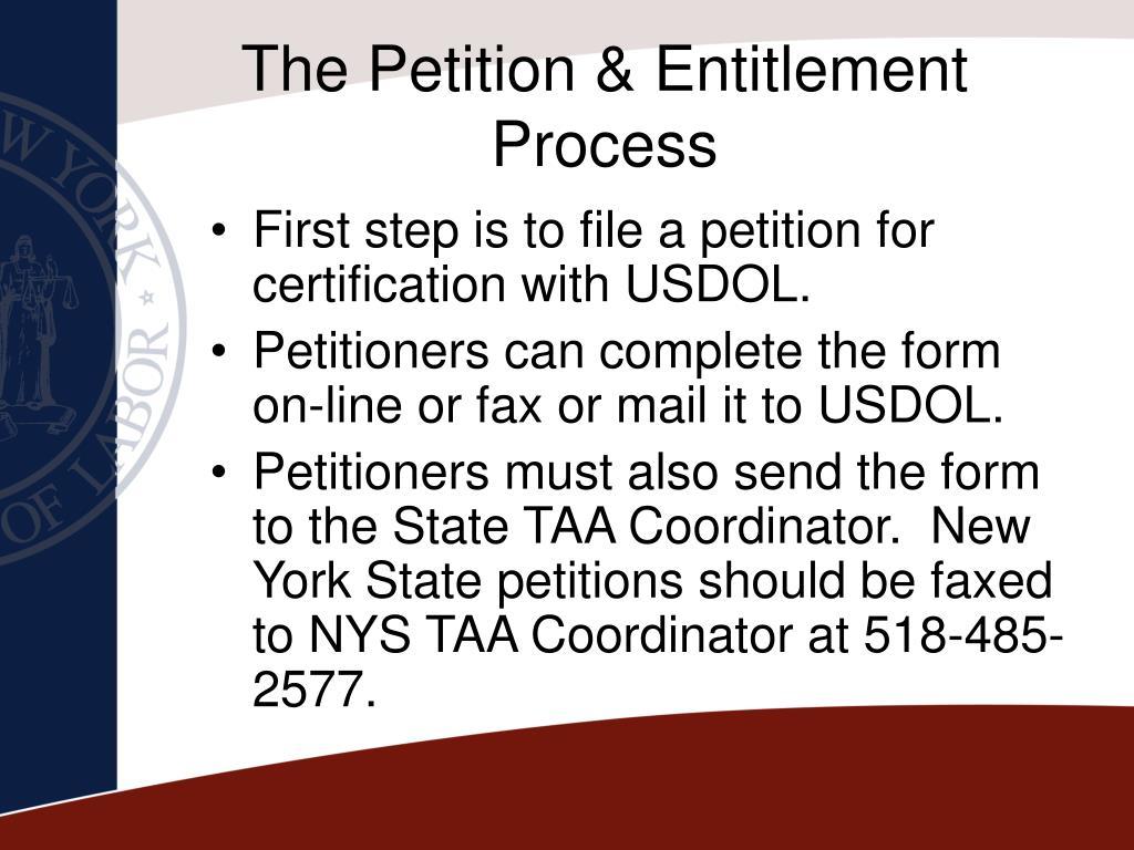 The Petition & Entitlement Process