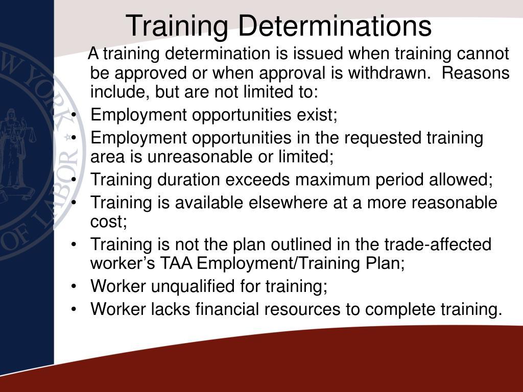 Training Determinations