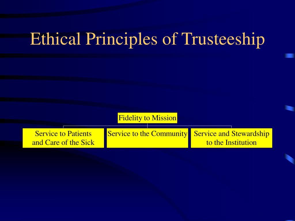 Ethical Principles of Trusteeship