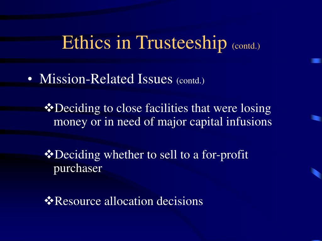 Ethics in Trusteeship