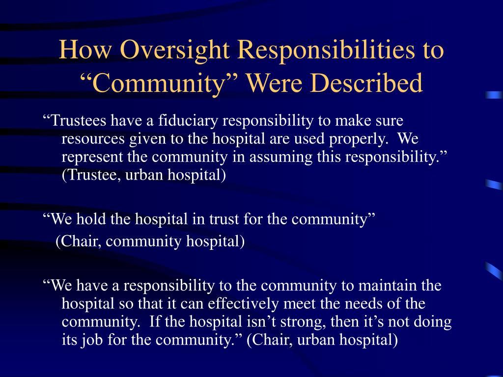 "How Oversight Responsibilities to ""Community"" Were Described"