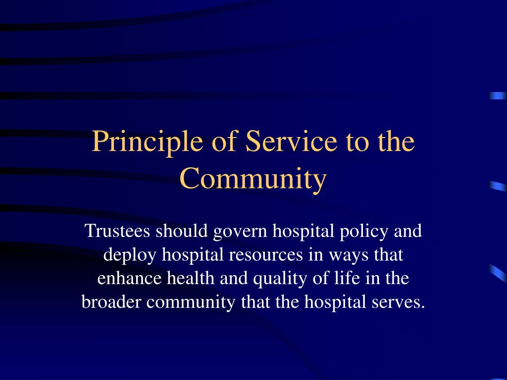 Principle of Service to the Community