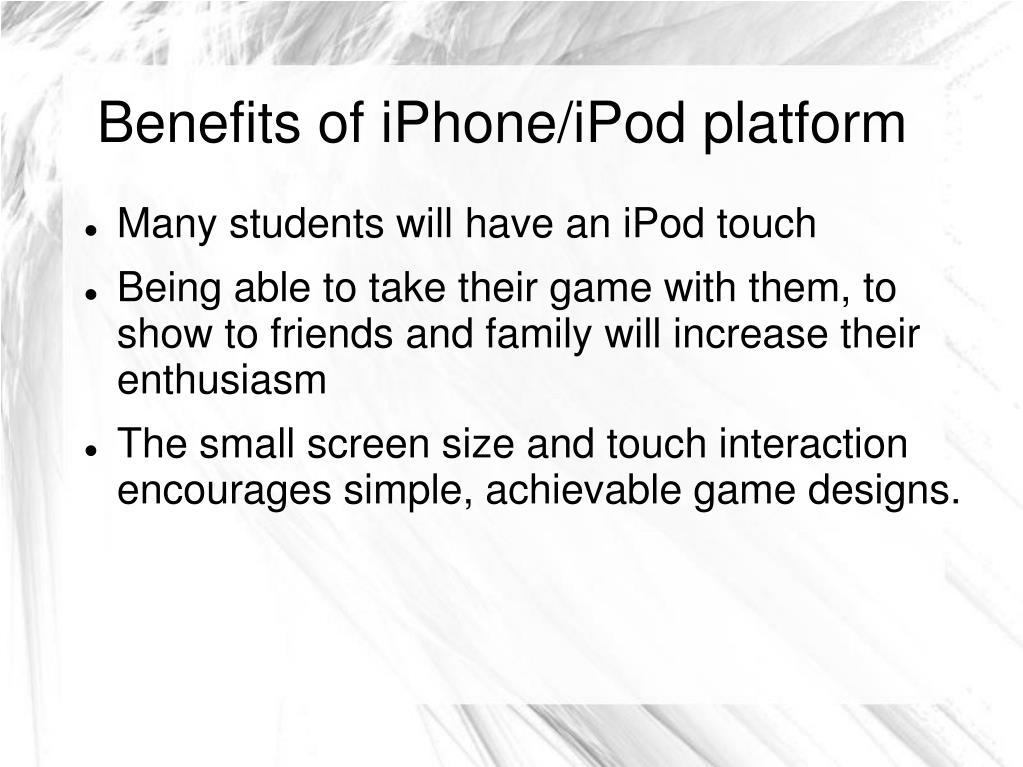Benefits of iPhone/iPod platform