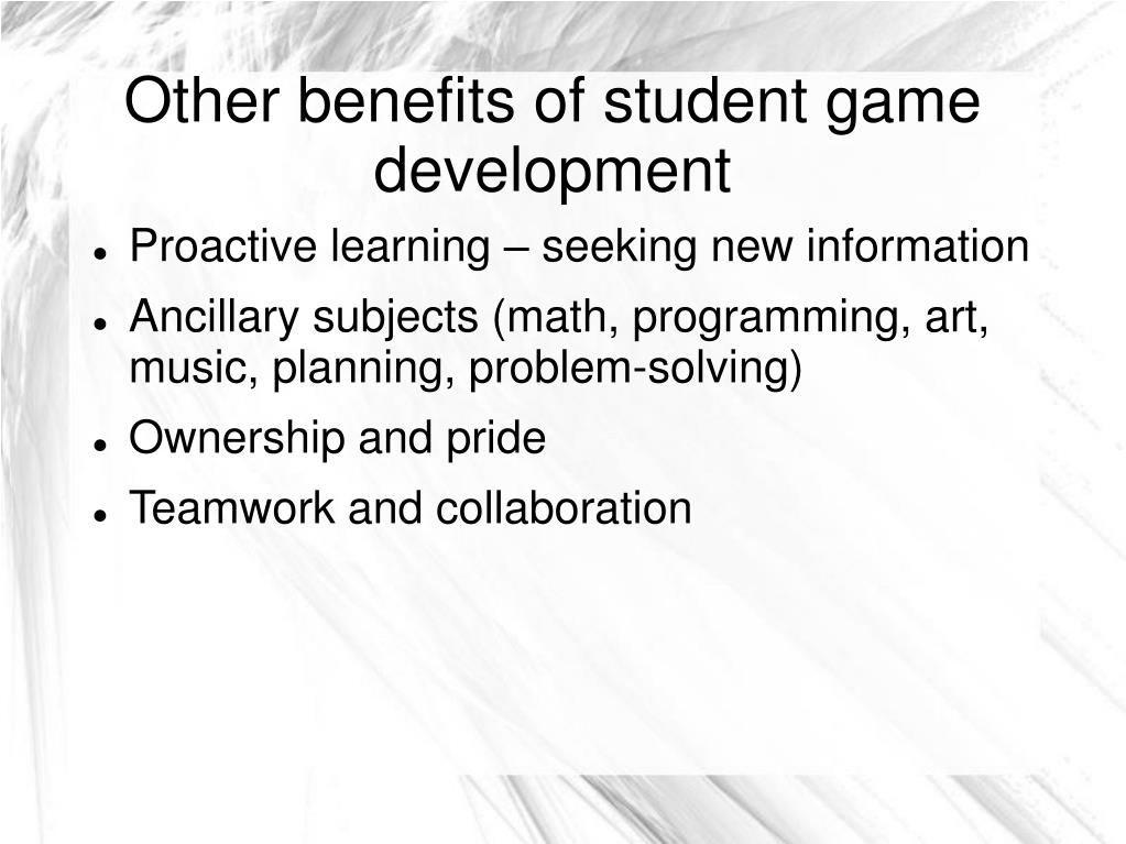 Other benefits of student game development