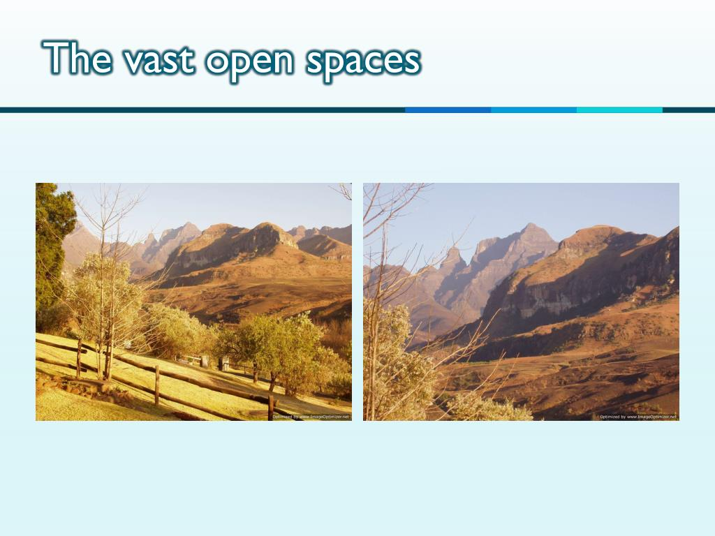 The vast open spaces