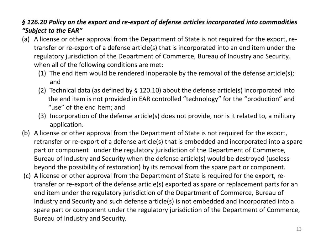 """§126.20 Policy on the export and re-export of defense articles incorporated into commodities """"Subject to the EAR"""""""