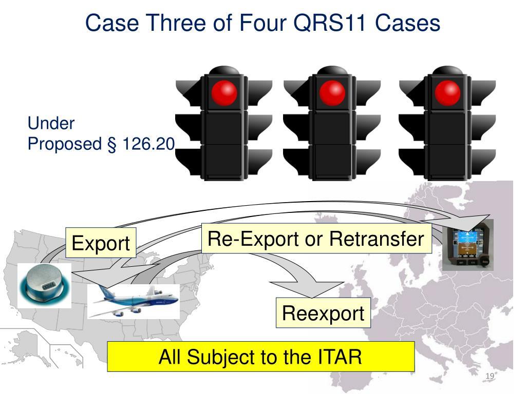 Case Three of Four QRS11 Cases