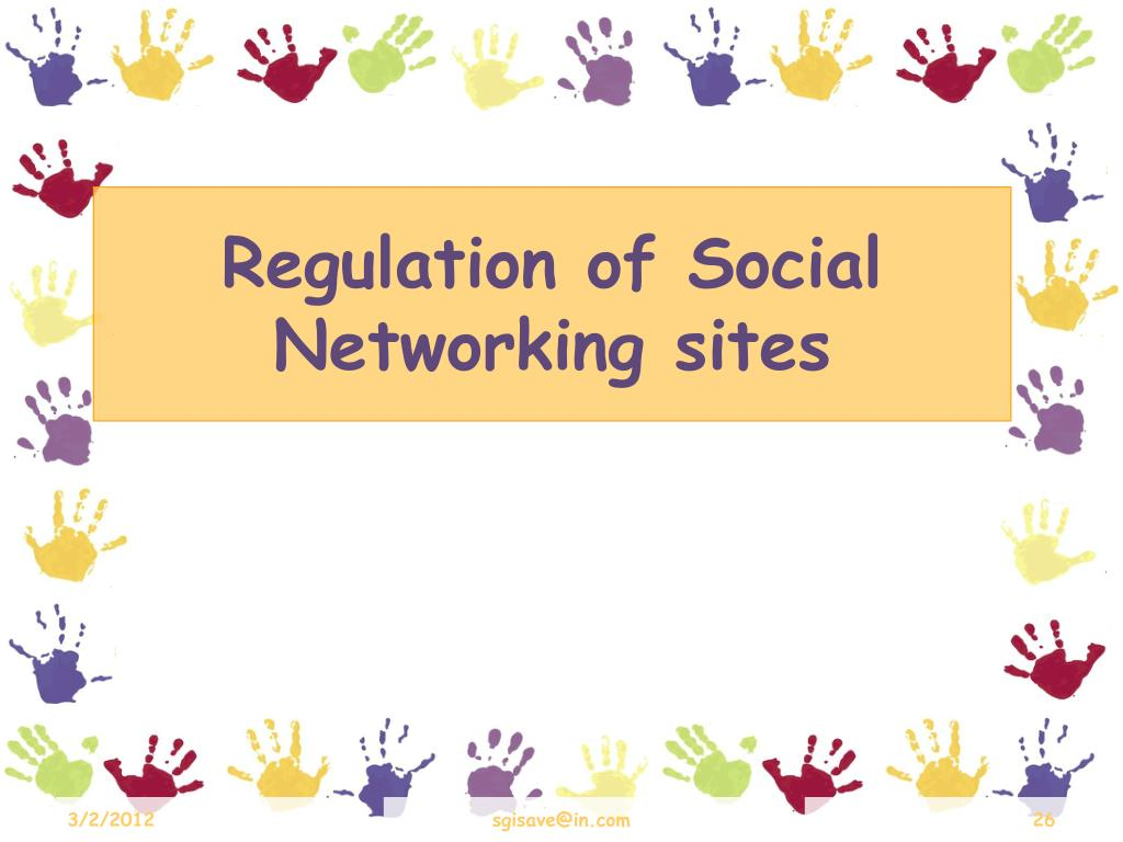 Regulation of Social Networking sites